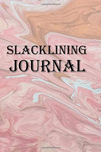 Slacklining Journal: Keep track of your Slacklining adventures