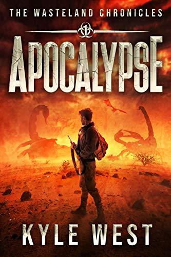 Apocalypse (The Wasteland Chronicles Book 1)