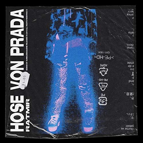 Hose von Prada [Explicit]