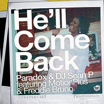 He'll Come Back (Maxi Single)
