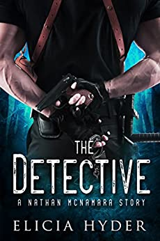 The Detective: A Nathan McNamara Story (The Soul Summoner Companion Stories Book 1) by [Elicia Hyder]