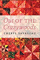 Out of the Crazywoods (American Indian Lives)