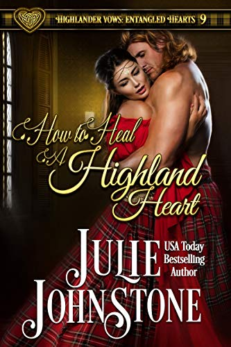 How to Heal a Highland Heart (Highlander Vows- Entangled Hearts Book 9) (English Edition)