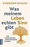 Expert Marketplace - Mag. Christoph Schlick - Was meinem Leben echten Sinn gibt: Die wichtigsten Lebensfragen klären