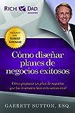Como disenar planes de negocios exitosos: Como Preparar un Plan de Negocios Que los Inversores Lean E Inviertan en el (Rich Dad's Advisors (Paperback))