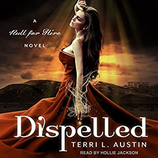 Dispelled     Null for Hire Series, Book 1              By:                                                                                                                                 Terri L. Austin                               Narrated by:                                                                                                                                 Hollie Jackson                      Length: 9 hrs and 4 mins     65 ratings     Overall 4.2