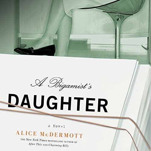 A Bigamist's Daughter audiobook cover art