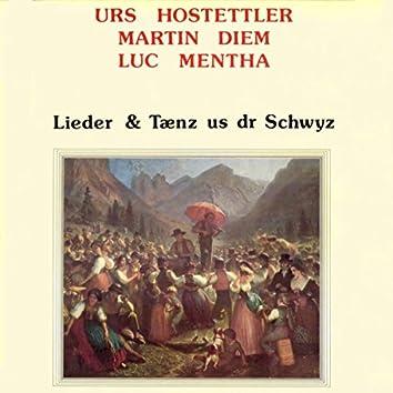 Lieder & Tänz us dr Schwyz