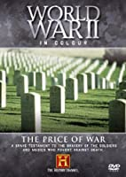 World War II in Colour - the Price of War [Import anglais]