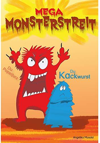 Mega Monsterstreit -: ein witziges Buch zum Lesen und Lachen für Erstleser ab 6 Jahren