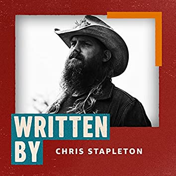 Written By Chris Stapleton