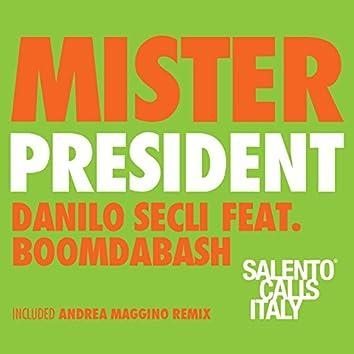 Mister President (Salento Calls Italy)