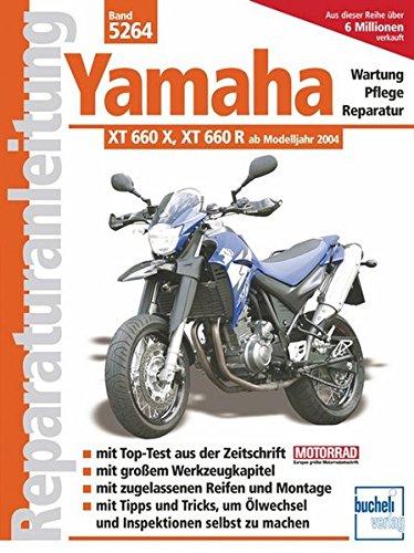 Yamaha XT 660 X / XT 660 R: Wartung-Pflege-Reparatur (Reparaturanleitungen)