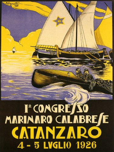 "Catanzaro 1926 City of the Two Seas Calabria Region Sailboat Italy Travel Italiana Italian 12"" X 16"" Image Size Vintage Poster Reproduction"