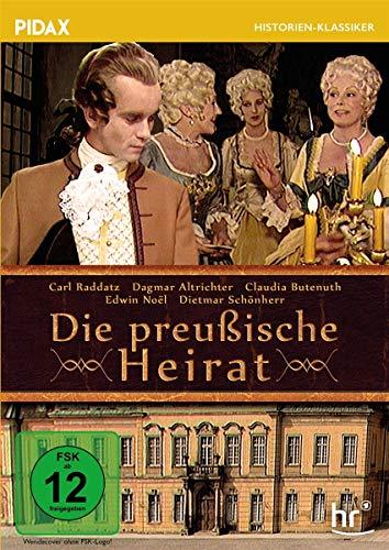 Die preußische Heirat / Packender Historienfilm mit Starbesetzung (Pidax Historien-Klassiker)