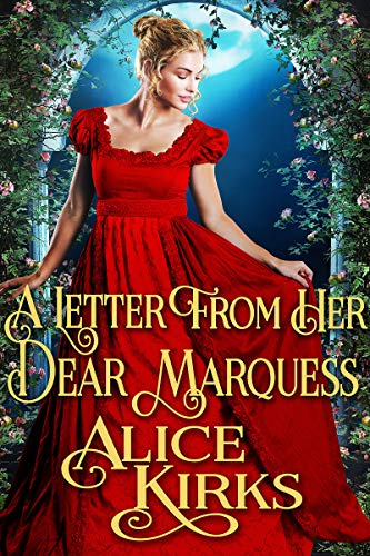 A Letter from Her Dear Marquess: A Historical Regency Romance Book