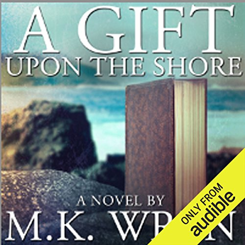 A Gift Upon the Shore audiobook cover art