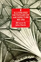 Illustrated Dictionary of Architecture 800-1914