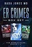 ER CRIMES: THE STEELE FILES, BOOKS 1-3 (The Steele Files Box set Book 1) (English Edition)