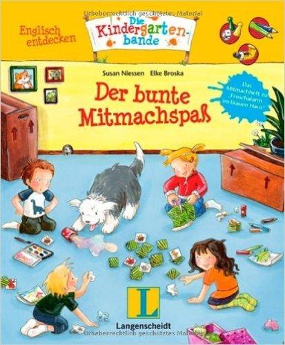 Der bunte Mitmachspaß: Englisch entdecken - Die Kindergartenbande ( 5. Oktober 2010 )