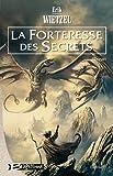 Elamia, tome 2 - La Forteresse des Secrets
