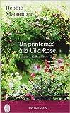 Retour à Cedar Cove, Tome 2 - Un printemps à la Villa Rose de Debbie Macomber ,Florence Bertrand (Traduction) ( 19 mars 2015 ) - J'ai lu (19 mars 2015) - 19/03/2015