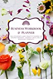 Business Workbook & Planner For Students And Practitioners of Aromatherapy, Energy Healing & Massage Therapy