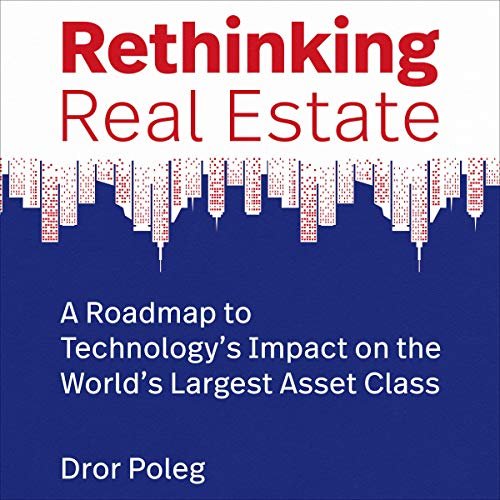 Rethinking Real Estate Audiobook By Dror Poleg cover art