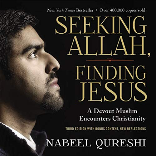 Seeking Allah, Finding Jesus     Third Edition with Bonus Content, New Reflections              De :                                                                                                                                 Nabeel Qureshi,                                                                                        Lee Strobel - foreword                               Lu par :                                                                                                                                 Nabeel Qureshi,                                                                                        Michelle Qureshi,                                                                                        Lee Strobel,                   and others                 Durée : 8 h et 51 min     1 notation     Global 5,0