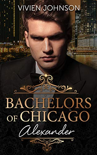 Bachelors of Chicago: Alexander