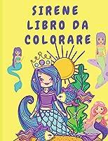 Sirene libro da colorare: Libro di attività per bambini - Libro da colorare per bambini con sirene - Pagine da colorare per bambini - Libri da colorare sirene
