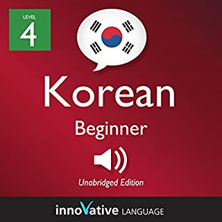 Learn Korean - Level 4: Beginner Korean, Volume 1: Lessons 1-25                   By:                                                                                                                                 Innovative Language Learning LLC                               Narrated by:                                                                                                                                 KoreanClass101.com                      Length: 6 hrs and 2 mins     4 ratings     Overall 4.0