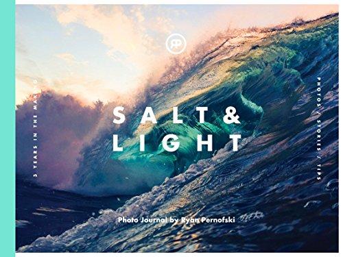 Salt & Light: Photo Journal by Ryan Pernofski