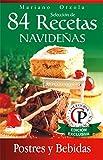 SELECCIÓN DE 84 RECETAS NAVIDEÑAS - POSTRES Y BEBIDAS (Colección Cocina Práctica)