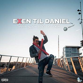 Exen Til Daniel