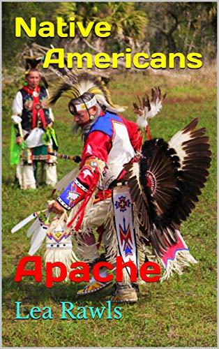 Native Americans: Apache (Photo Book Book 262) (English Edition)