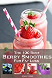 100 Best Berry Smoothies for Fat Loss