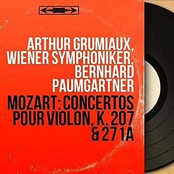 Mozart: Concertos pour violon, K. 207 & 271a (Mono Version)