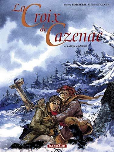 La Croix de Cazenac - Tome 2 - L'Ange endormi