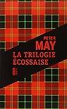 La trilogie écossaise  par May