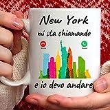 Tazza New York Mi Sta chiamando e io Devo Andare. Gadget Regalo Mug per Chi AMA New York.