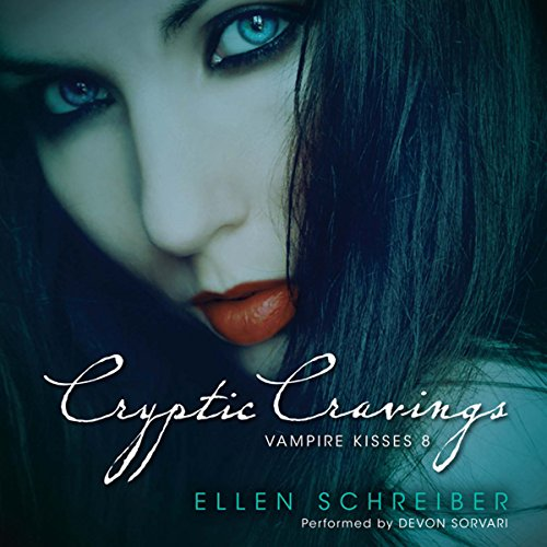 Vampire Kisses 8: Cryptic Cravings audiobook cover art