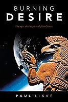Burning Desire: The Epic Challenge to Define Genesis