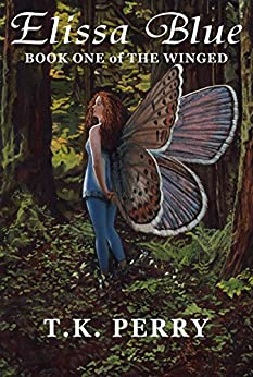 Elissa Blue: Book One of The Winged by [T.K. Perry]