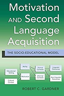 Motivation and Second Language Acquisition: The Socio-Educational Model: 10