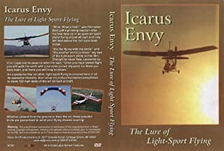 Icarus Envy-The Lure of Light Sport Flying by Tom Kretschman