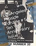 Los Angeles Flipside Fanzine # 54 Ten Year Anniversary Issue