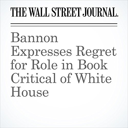Bannon Expresses Regret for Role in Book Critical of White House copertina