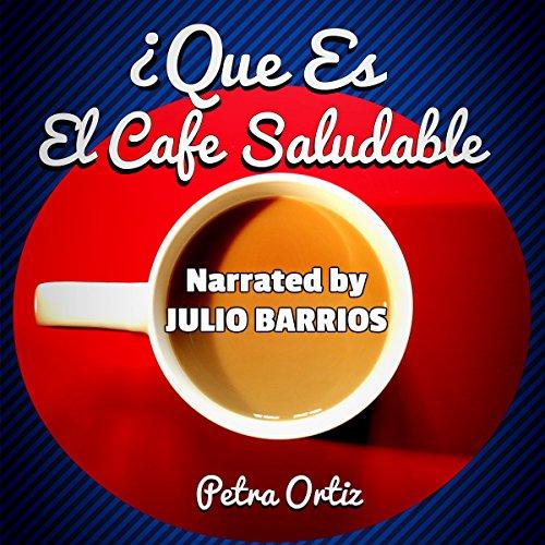 ¿Què Es El Cafè Saludable Y Cómo Puede El Ganoderma Lucidum En Mi Cafè Que Sea Más Saludable? audiobook cover art