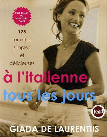 Livre de cuisine Italienne A l'italienne tous les jours